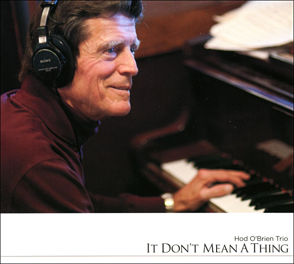 Hod O'Brien It Don't Mean a Thing CD Cover